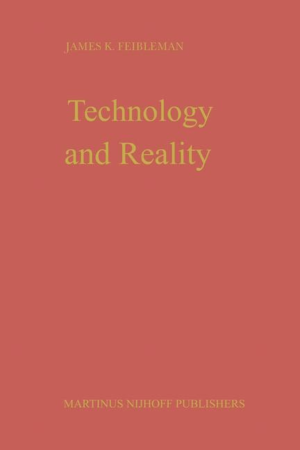 Abbildung von Feibleman | Technology and Reality | 1982