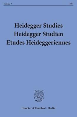 Abbildung von Emad / Herrmann / Maly / Fédier   Heidegger Studies / Heidegger Studien / Etudes Heideggeriennes.   1991   Vol. 7 (1991).   7