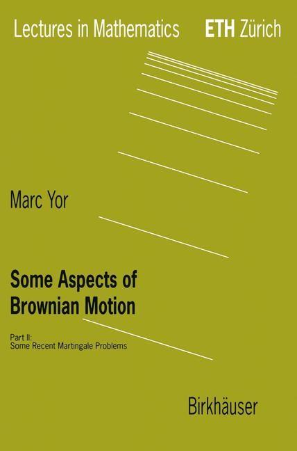 Abbildung von Yor   Some Aspects of Brownian Motion   1997