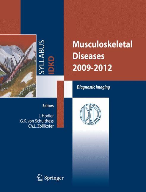 Abbildung von Schulthess / Zollikofer   Musculoskeletal Diseases 2009-2012   2009