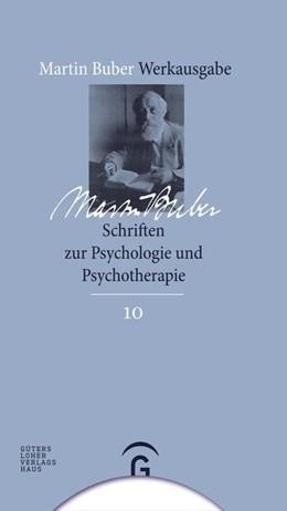 Abbildung von Buber   Schriften zur Psychologie und Psychotherapie   2008