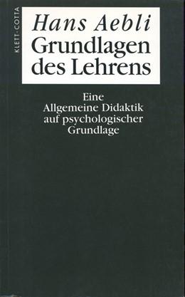 Abbildung von Aebli | Grundlagen des Lehrens | 4., Aufl. | 1998 | Eine Allgemeine Didaktik auf p...