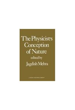 Abbildung von Mehra | The Physicist's Conception of Nature | 1987
