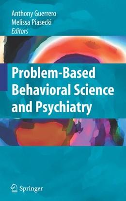 Abbildung von Guerrero / Piasecki | Problem-based Behavioral Science and Psychiatry | 2008