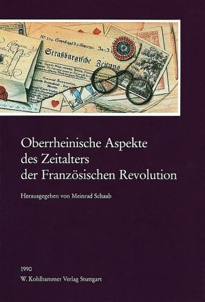Abbildung von Schaab | Oberrheinische Aspekte des Zeitalters der Französischen Revolution | 1990