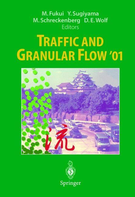 Abbildung von Fukui / Sugiyama / Schreckenberg / Wolf | Traffic and Granular Flow '01 | 2003