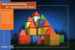 Abbildung von Dürrschmidt / Koblitz / Mencke / Rolofs / Rump / Schramm / Strasmann | Methodensammlung für Trainerinnen und Trainer | 9. Auflage | 2014 | Rund 150 Übungen zum Nachmache...