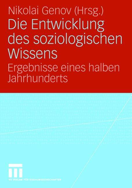 Abbildung von Genov | Die Entwicklung des soziologischen Wissens | 2005 | 2005