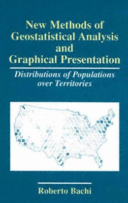 Abbildung von Bachi | New Methods of Geostatistical Analysis and Graphical Presentation | 1999 | Distributions of Populations o...