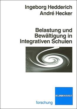 Abbildung von Hedderich / Hecker | Belastung und Bewältigung in Integrativen Schulen | 2009