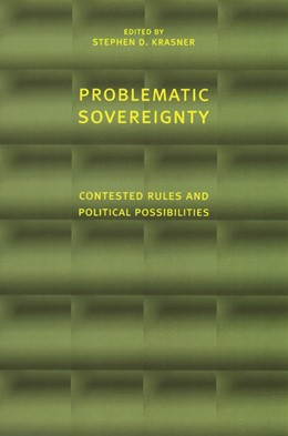 Abbildung von Krasner | Problematic Sovereignty | 2001 | Contested Rules and Political ...
