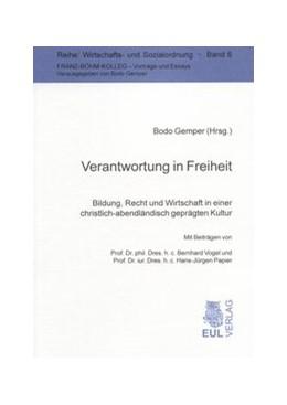 Abbildung von Gemper | Verantwortung in Freiheit | 2008 | Bildung, Recht und Wirtschaft ... | 6