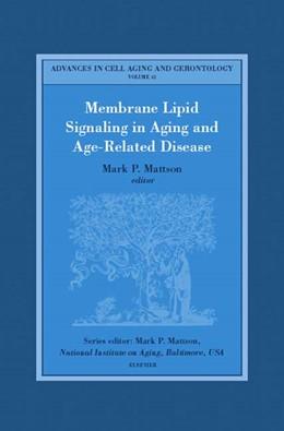 Abbildung von Mattson | Membrane Lipid Signaling in Aging and Age-Related Disease | 2003
