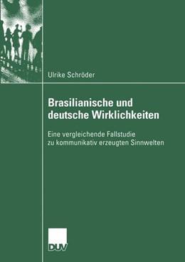 Abbildung von Schröder | Brasilianische und deutsche Wirklichkeiten | 2003 | Eine vergleichende Fallstudie ...