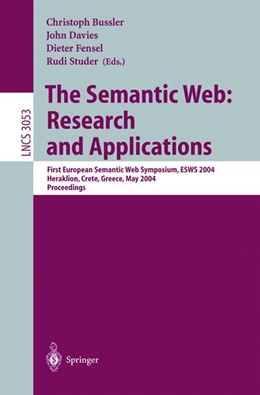 Abbildung von Davies / Bussler / Studer | The Semantic Web: Research and Applications | 2004 | First European Semantic Web Sy... | 3053