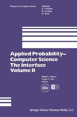 Abbildung von Disney / Ott | Applied Probability— Computer Science: The Interface | 1. Auflage | 1982 | 3 | beck-shop.de