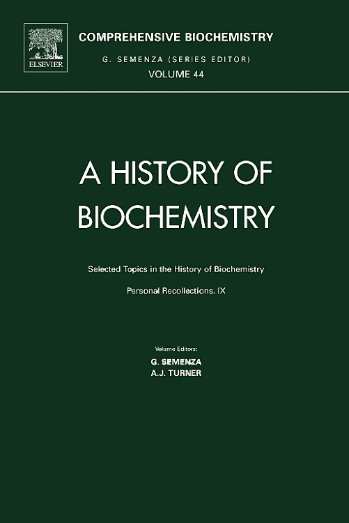 Abbildung von Selected Topics in the History of Biochemistry: Personal Recollections IX   2005