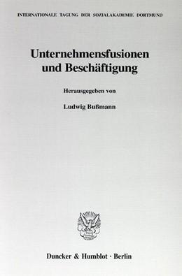 Abbildung von Bußmann   Unternehmensfusionen und Beschäftigung.   2001   23