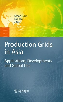 Abbildung von Lin / Yen | Production Grids in Asia | 2009 | Applications, Developments and...