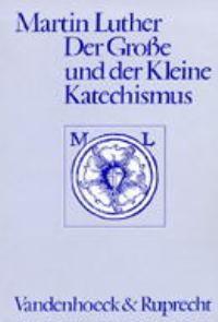 Abbildung von Der Große und der Kleine Katechismus | 3. Auflage | 2002