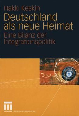 Abbildung von Keskin | Deutschland als neue Heimat | 2005 | 2005 | Eine Bilanz der Integrationspo...