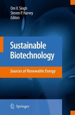 Abbildung von Singh / Harvey | Sustainable Biotechnology | 2009