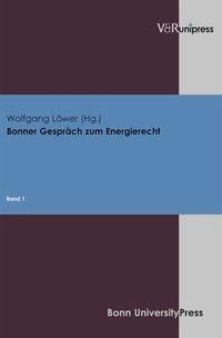 Abbildung von Löwer | Bonner Gespräch zum Energierecht | 2006