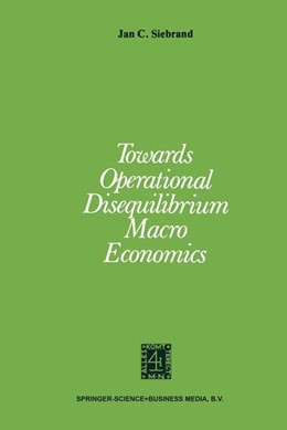 Abbildung von Siebrand | Towards Operational Disequilibrium Macro Economics | 1979