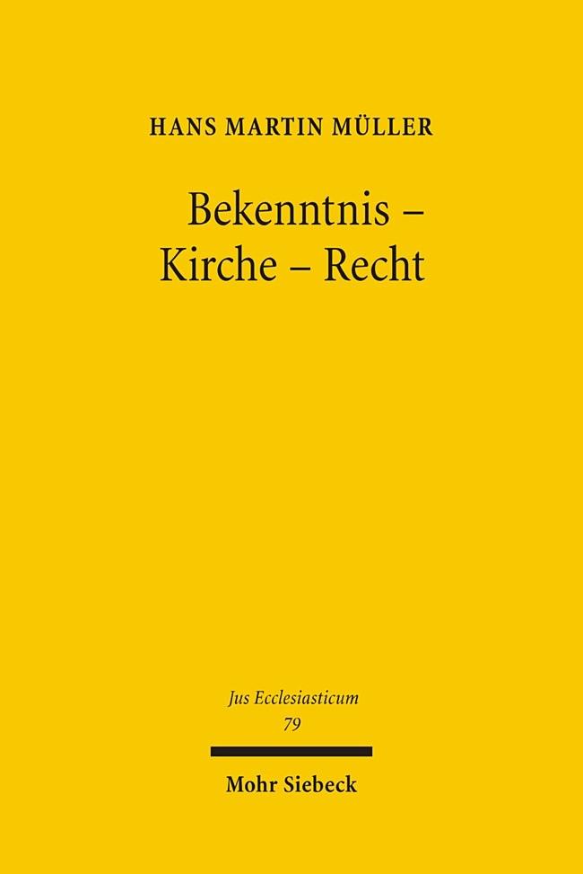 Bekenntnis - Kirche - Recht | Müller, 2005 | Buch (Cover)