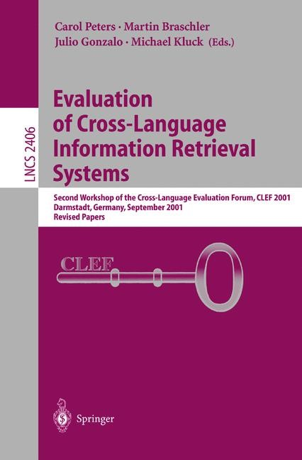 Evaluation of Cross-Language Information Retrieval Systems | Braschler / Gonzalo / Kluck, 2002 | Buch (Cover)