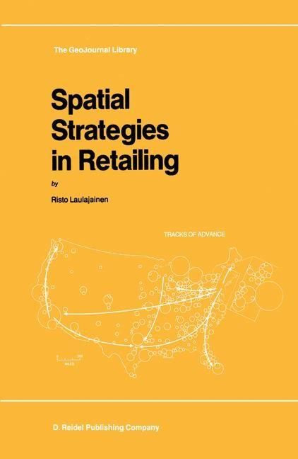 Abbildung von Laulajainen | Spatial Strategies in Retailing | 1987