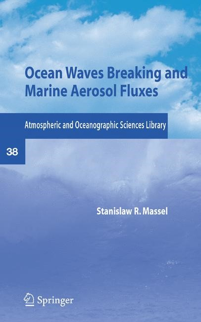 Abbildung von Massel | Ocean Waves Breaking and Marine Aerosol Fluxes | 2007