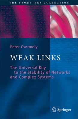 Abbildung von Csermely | Weak Links | 2006 | 2009 | The Universal Key to the Stabi...