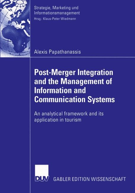 Abbildung von Papathanassis | Post-Merger Integration and the Management of Information and Communication Systems | 2004