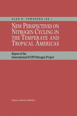 Abbildung von Townsend | New Perspectives on Nitrogen Cycling in the Temperate and Tropical Americas | <em>Reprinted from BIOGEOCHEMISTRY, </em> | 1999 | Report of the International SC...