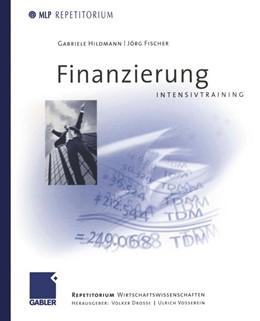 Abbildung von Fischer / Drosse / Vossebein   Finanzierung Intensivtraining   2002   2002   Edited by Volker / Vossebein, ...