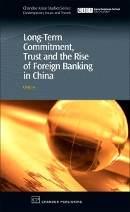 Abbildung von Lu | Long-Term Commitment, Trust and the Rise of Foreign Banking in China | 2007