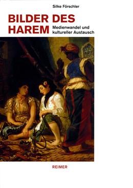 Abbildung von Förschler | Bilder des Harem | 2010