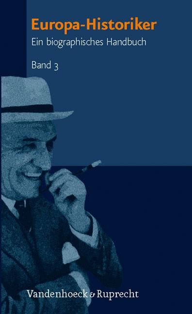 Europa-Historiker, Band 3   Duchhardt / Morawiec / Schmale / Schulze, 2007   Buch (Cover)
