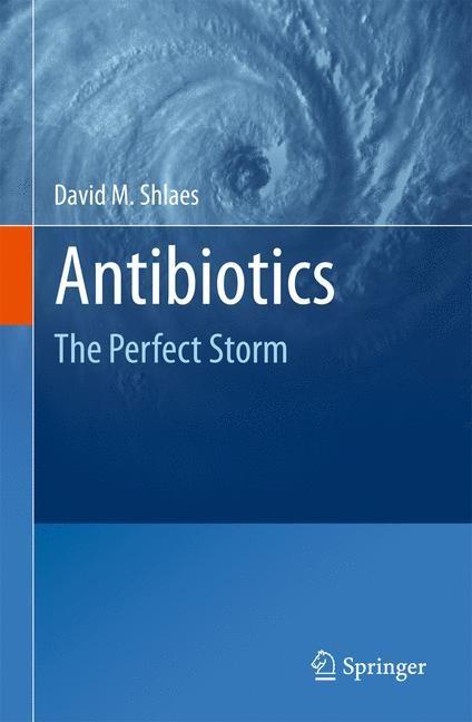 Abbildung von Shlaes | Antibiotics | 2010
