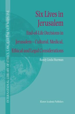 Abbildung von Sturman | Six Lives in Jerusalem | 2004 | End-of-Life Decisions in Jerus... | 16