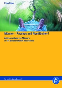 Abbildung von Döge | Männer – Paschas und Nestflüchter? | 1., Aufl. | 2006 | Zeitverwendung von Männern in ...