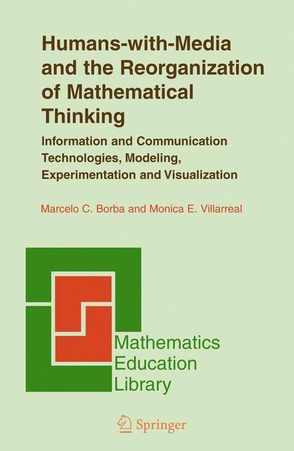 Abbildung von Borba / Villarreal | Humans-with-Media and the Reorganization of Mathematical Thinking | 2005