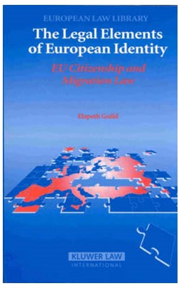 Abbildung von Guild | The Legal Elements of European Identity | 2004 | EU Citizenship and Migration L...