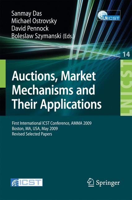 Abbildung von Das / Ostrovsky / Pennock / Szymanski | Auctions, Market Mechanisms and Their Applications | 2009