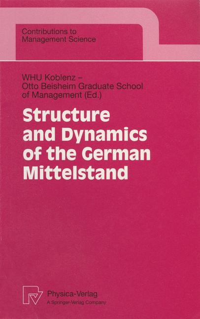 Abbildung von WHU Koblenz - Otto Beisheim Graduate School of Management   Structure and Dynamics of the German Mittelstand   1998