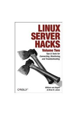 Abbildung von William von Hagen / Brian K. Jones | Linux Server Hacks, Volume Two | 2006 | Tips & Tools for Connecting, M...