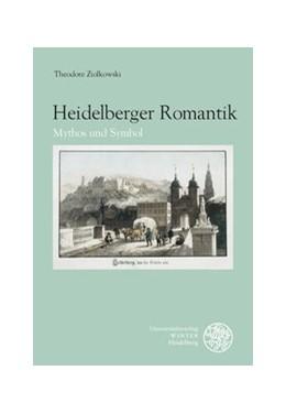 Abbildung von Ziolkowski | Heidelberger Romantik | 2009 | Mythos und Symbol