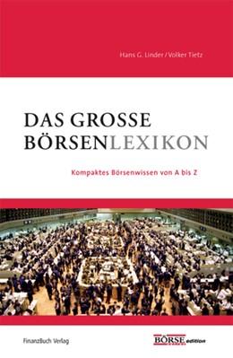 Abbildung von Linder / Tietz | Das große Börsenlexikon | 2008 | Kompaktes Börsenwissen von A-Z...
