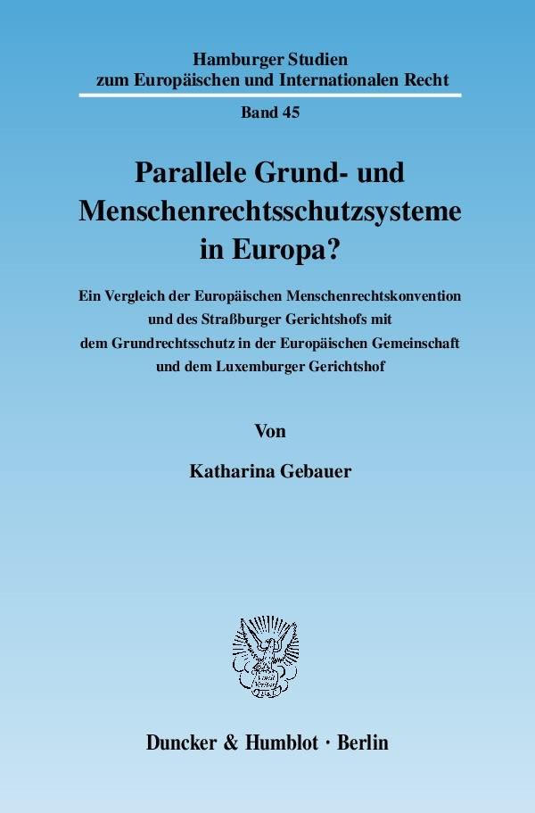 Abbildung von Gebauer | Parallele Grund- und Menschenrechtsschutzsysteme in Europa? | 2007